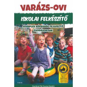Varázs-ovi: Iskolai felkészítő - Komplex képességfejlesztő óvodásoknak