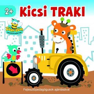 Kicsi Traki -   Az egyszerű versikék nem csak a szókincset, hanem a kicsi gyerekek ritmusérzékét és memóriáját is fejlesztik   Fejlesztő pedagógusok ajánlásával