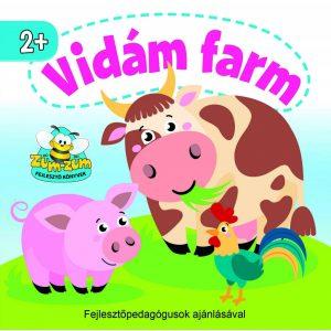 Vidám farm   -  Az egyszerű mondókák nem csak a szókincset, hanem a kicsik ritmusérzékét és memóriáját is fejlesztik.