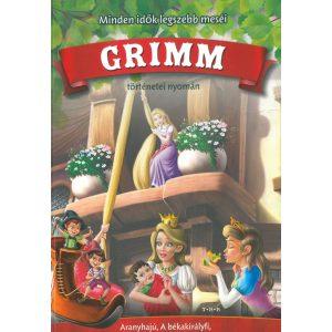 Minden idők legszebb meséi Grimm ( Aranyhajú, A békakirályfi, Rumpeltiltskin, A manók és a cipész)