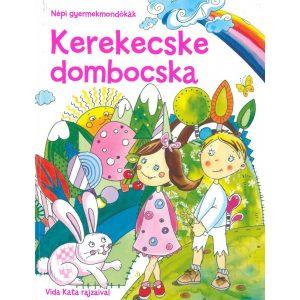 Kerekecske dombocska- Népi gyermekmondókák