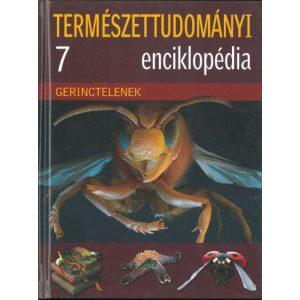 Gerinctelenek Természettudományi enciklopédia 7.