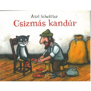 Csizmás kandúr   -   Axel Scheffler humoros stílusában, mókás rajzaival.