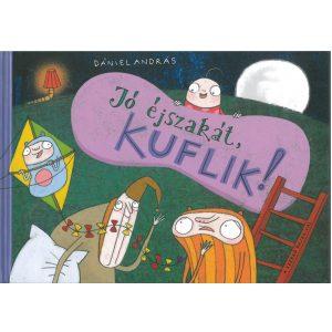 Jó éjszakát ,Kuflik!