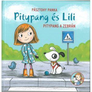 Pitypang és Lili - Pitypang a zebrán