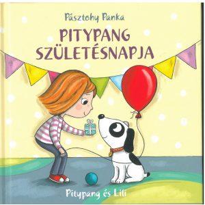 Pitypang születésnapja   -   Olvassátok el ezt a kedves, empátiára nevelő kis mesét