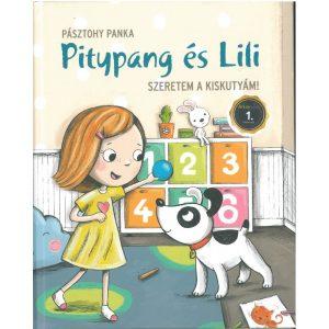 Pitypang és Lili - Szeretem a kiskutyám!    Töltsd te is velük az idődet, színezz, rajzolj, keresgélj,...