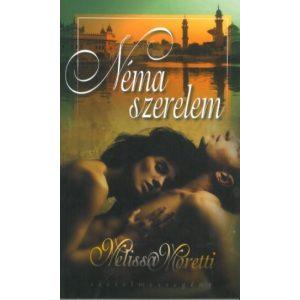 Néma szerelem - Melissa Moretti