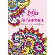 Lelki harmónia - Inspirációs könyv jegyzeteléshez