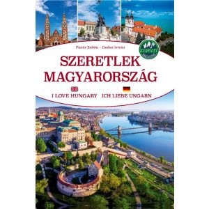 Szeretlek Magyarország - 3 nyelvű album