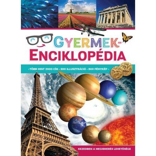 Gyermekenciklopédia /Több mint 2000 cím,500 Illusztráció,800 Fénykép/  -  KEZEDBEN A MEGISMERÉS LEHETŐSÉGE