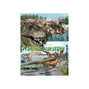 A dinoszauruszok világa
