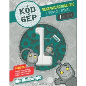 Kód Gép 1. - Programozási útmutató
