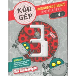 Kód Gép 3. - Programozási útmutató