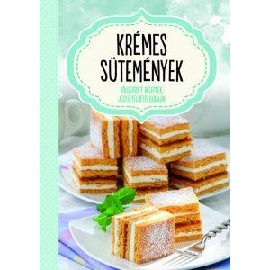 Krémes sütemények - válogatott receptek, jegyzetelhető oldalak