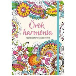 Örök harmónia - Inspirációs könyv jegyzeteléshez / Gumiszalagos Inspirációs könyv/