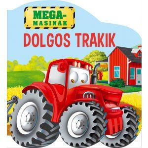 Megamasinák: Dolgos Trakik