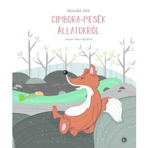 Cimbora-Mesék Állatokról