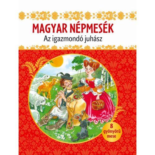Magyar népmesék - Az igazmondó juhász