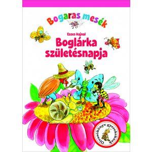 Boglárka születésnapja - Bogaras mesék