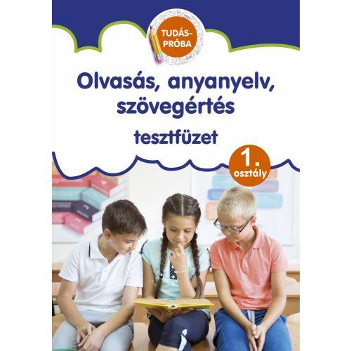 Olvasás, anyanyelv, szövegértés tesztfüzet 1.osztály