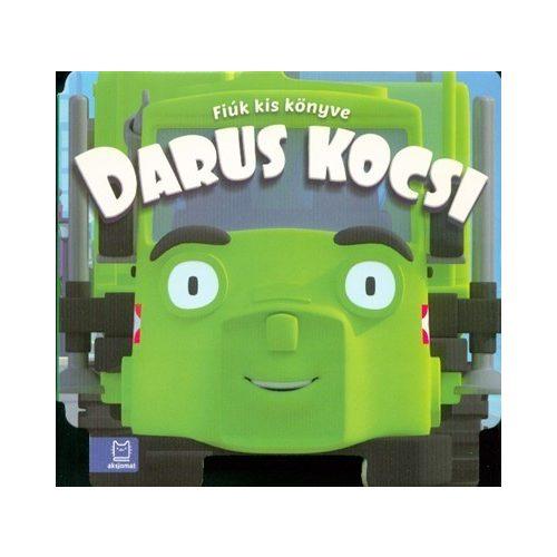 Darus kocsi - Fiúk kis könyve