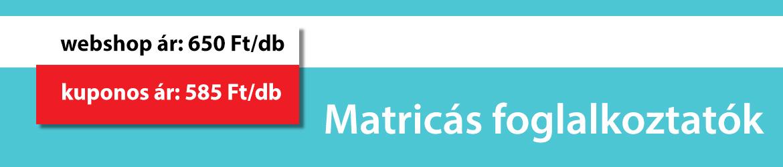 Matricás foglalkoztatók, webshop ár: 650 Ft/db, kuponos ár: 585 Ft/db