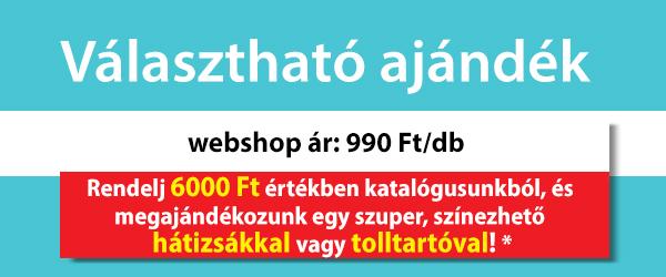 Választható ajándék, webshop ár: 990 Ft/db, Rendelj 6000 Ft értékben           katalógusunkból, és megajándékozunk egy szuper, színezhető hátizsákkal vagy tolltartóval! *